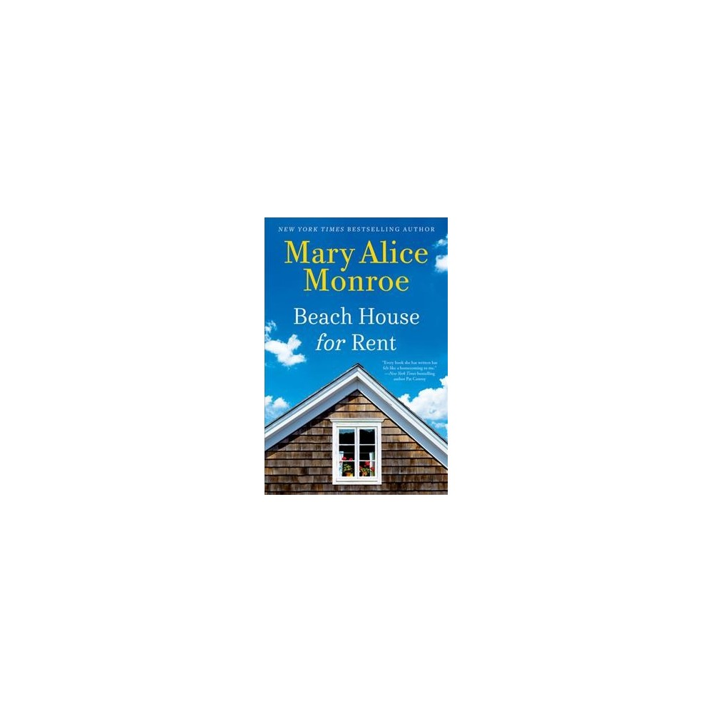 Beach House for Rent - Large Print by Mary Alice Monroe (Hardcover)