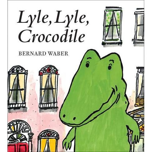 Lyle, Lyle, Crocodile - (Lyle the Crocodile) by Bernard Waber (Board Book) - image 1 of 1