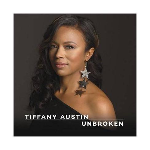 Tiffany Austin - Unbroken (CD) - image 1 of 1