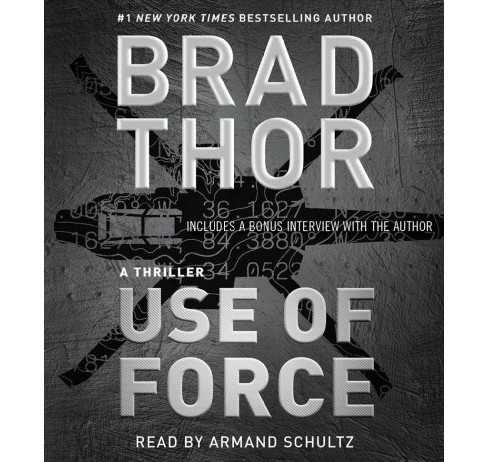 Use of Force (Unabridged) (CD/Spoken Word) (Brad Thor) - image 1 of 1