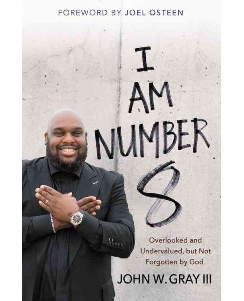 I Am Number 8 : Overlooked and Undervalued, but Not Forgotten by God - Library Edition (Unabridged) - image 1 of 1