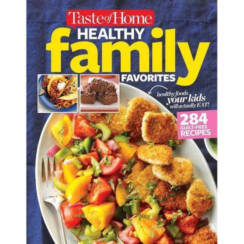Taste of Home Healthy Family Favorites Cookbook - by  Editors at Taste of Home (Paperback) - image 1 of 1