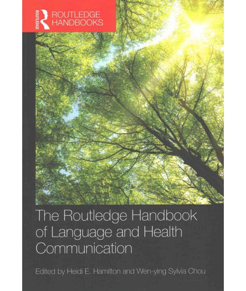 Routledge Handbook of Language and Health Communication (Reprint) (Paperback) - image 1 of 1