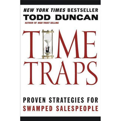 Time Traps - by  Todd Duncan (Paperback) - image 1 of 1