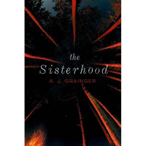 The Sisterhood - by  A J Grainger (Paperback) - image 1 of 1