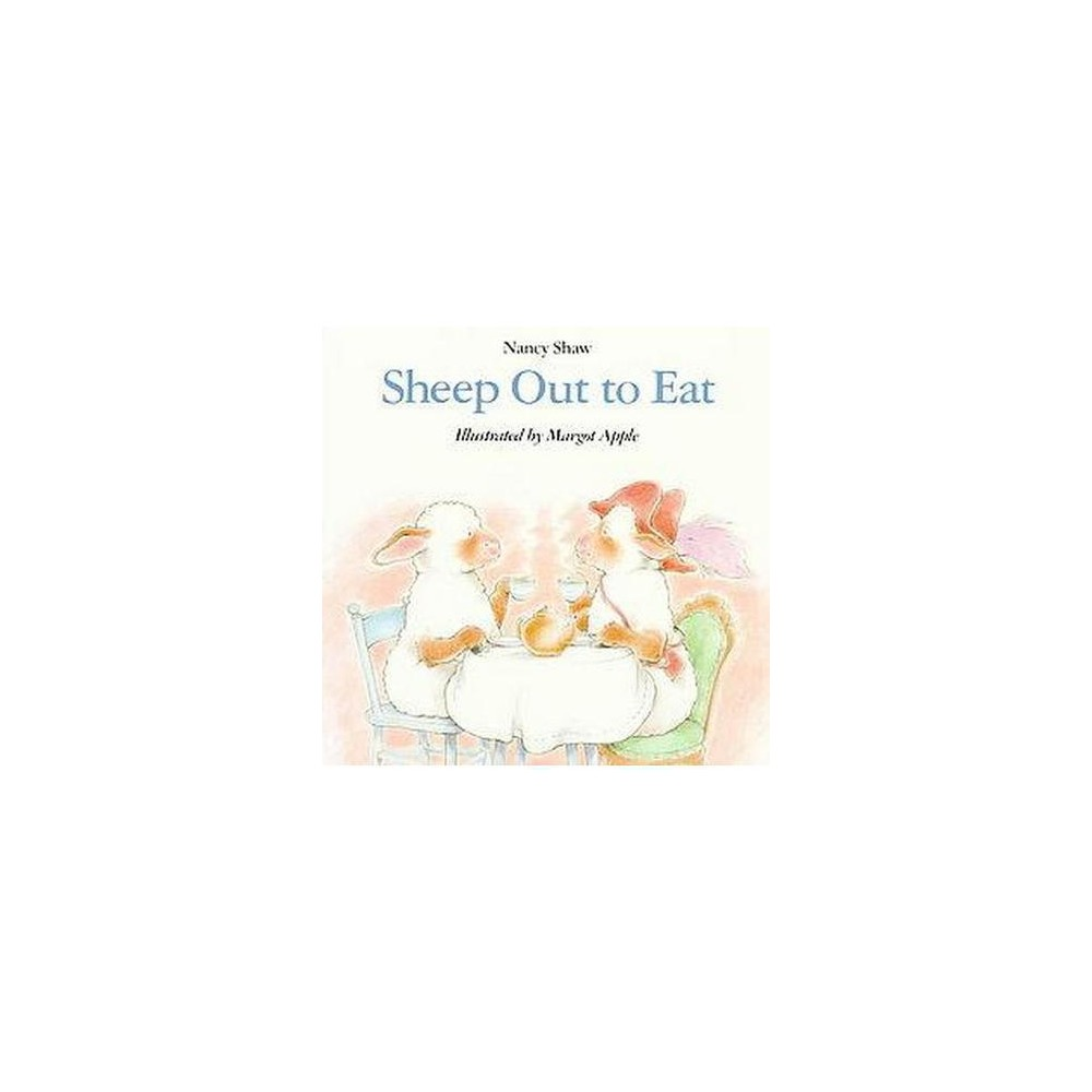 Sheep Out to Eat (Reprint) (Paperback) (Nancy Shaw)