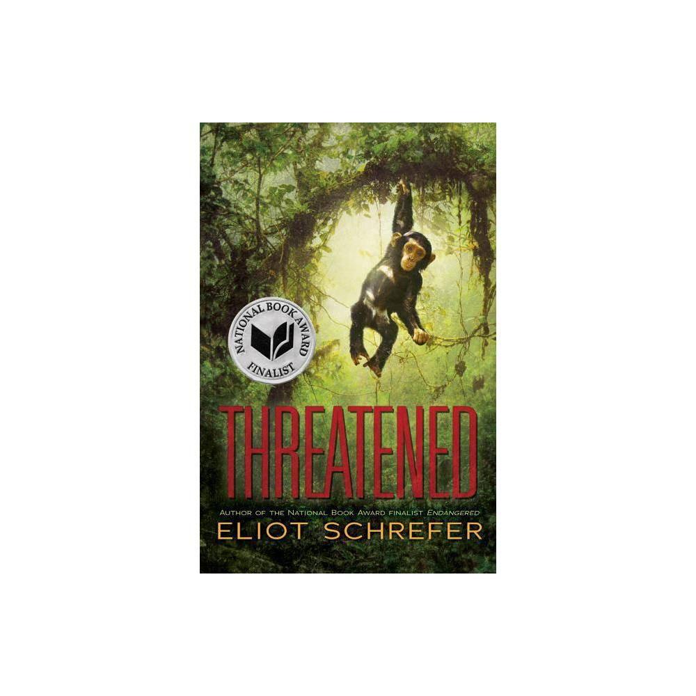 Threatened 2 Ape Quartet By Eliot Schrefer Paperback