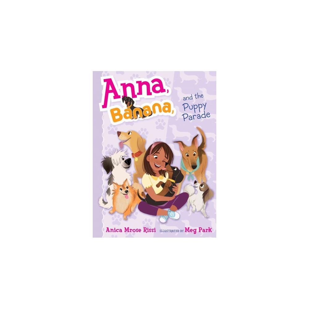 Anna, Banana, and the Puppy Parade (Reprint) (Paperback) (Anica Mrose Rissi)