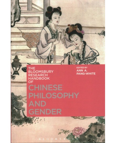 Bloomsbury Research Handbook of Chinese Philosophy and Gender (Paperback) - image 1 of 1