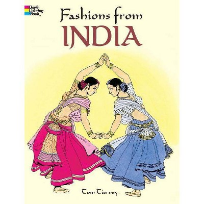 Fashions from India - (Dover Pictorial Archives) by  Tom Tierney (Paperback)