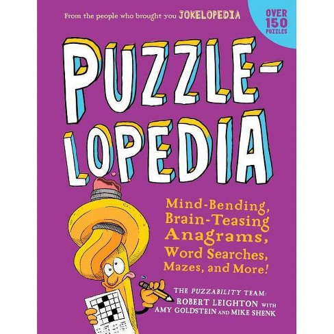 Puzzlelopedia - by  Robert Leighton & Amy Goldstein & Mike Shenk (Paperback) - image 1 of 1
