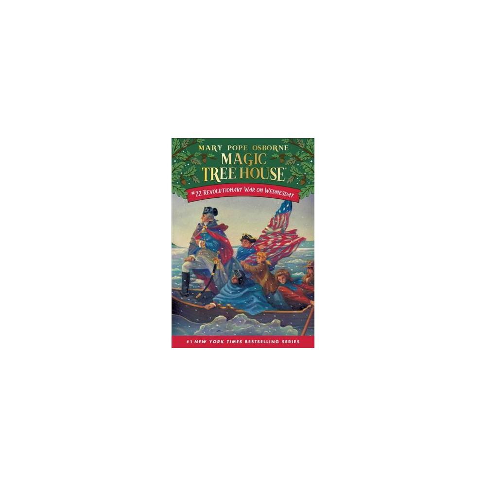 Revolutionary War on Wednesday (Paperback) (Mary Pope Osborne)