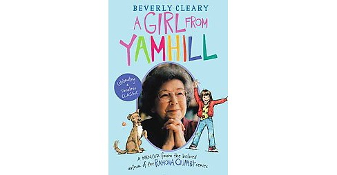 Girl from Yamhill : A Memoir (Revised) (Paperback) (Beverly Cleary) - image 1 of 1
