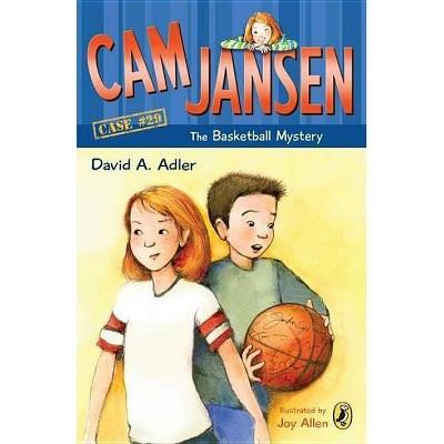 CAM Jansen: The Basketball Mystery #29 - (Cam Jansen) by  David A Adler (Paperback)