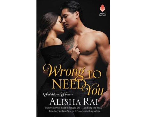 Wrong to Need You (Paperback) (Alisha Rai) - image 1 of 1