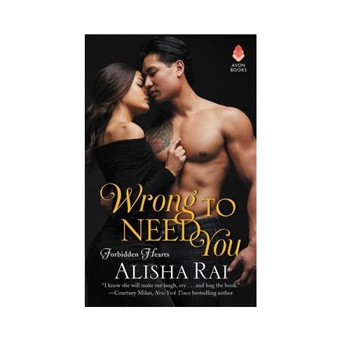 Wrong To Need You Paperback Alisha Rai Target
