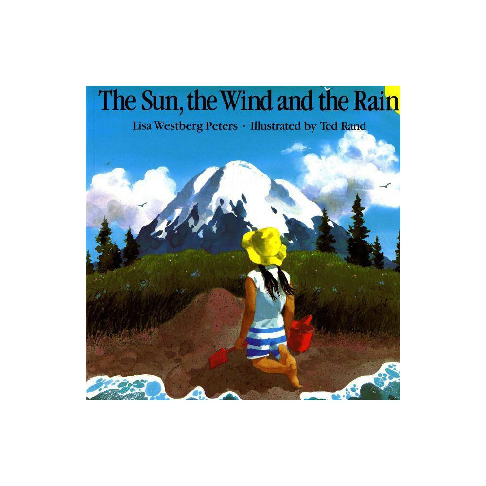 The Sun The Wind And The Rain Owlet Book By Lisa Westberg Peters Paperback