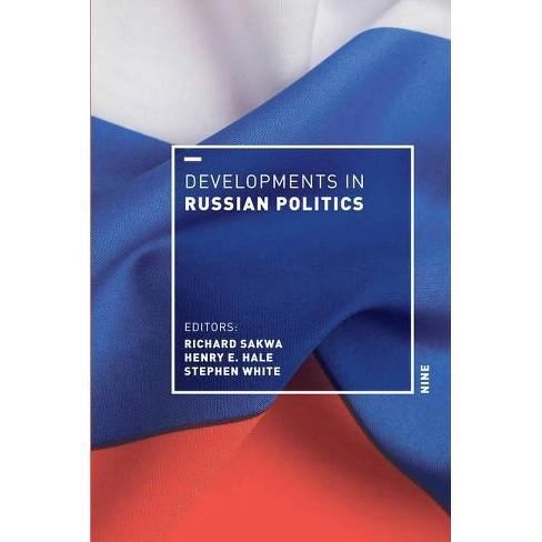 Developments in Russian Politics 9 - 9 Edition by  Richard Sakwa & Henry E Hale & Stephen White - image 1 of 1