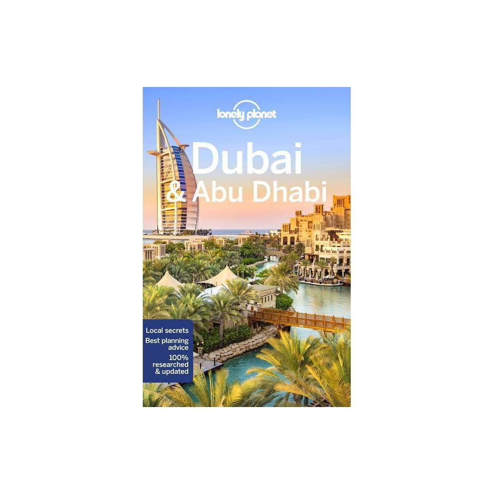 Lonely Planet Dubai Abu Dhabi City Guide 9th Edition By Andrea Schulte Peevers Kevin Raub Paperback