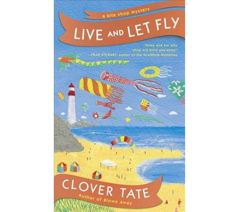 Live and Let Fly (Paperback) (Clover Tate) - image 1 of 1
