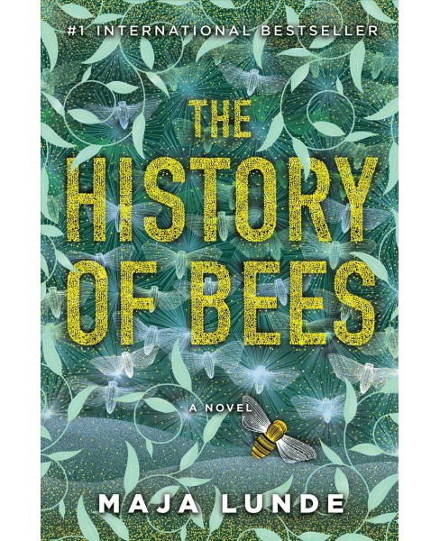History of Bees -  by Maja Lunde (Hardcover) - image 1 of 1