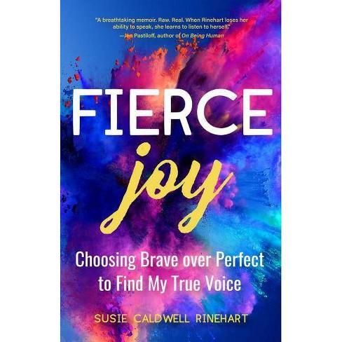 Fierce Joy - by  Susie Caldwell Rinehart (Paperback) - image 1 of 1