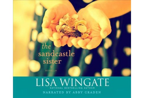 Sandcastle Sister -  (Carolina Chronicles) by Lisa Wingate (MP3-CD) - image 1 of 1