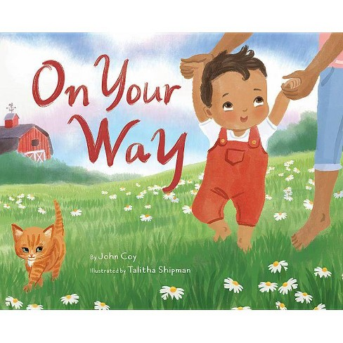 On Your Way - by  John Coy (Hardcover) - image 1 of 1