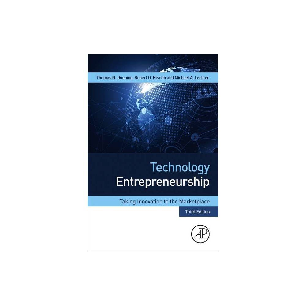 Technology Entrepreneurship 3rd Edition By Thomas N Duening Robert A Hisrich Michael A Lechter Paperback