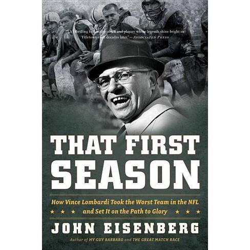 That First Season - by  John Eisenberg (Paperback) - image 1 of 1