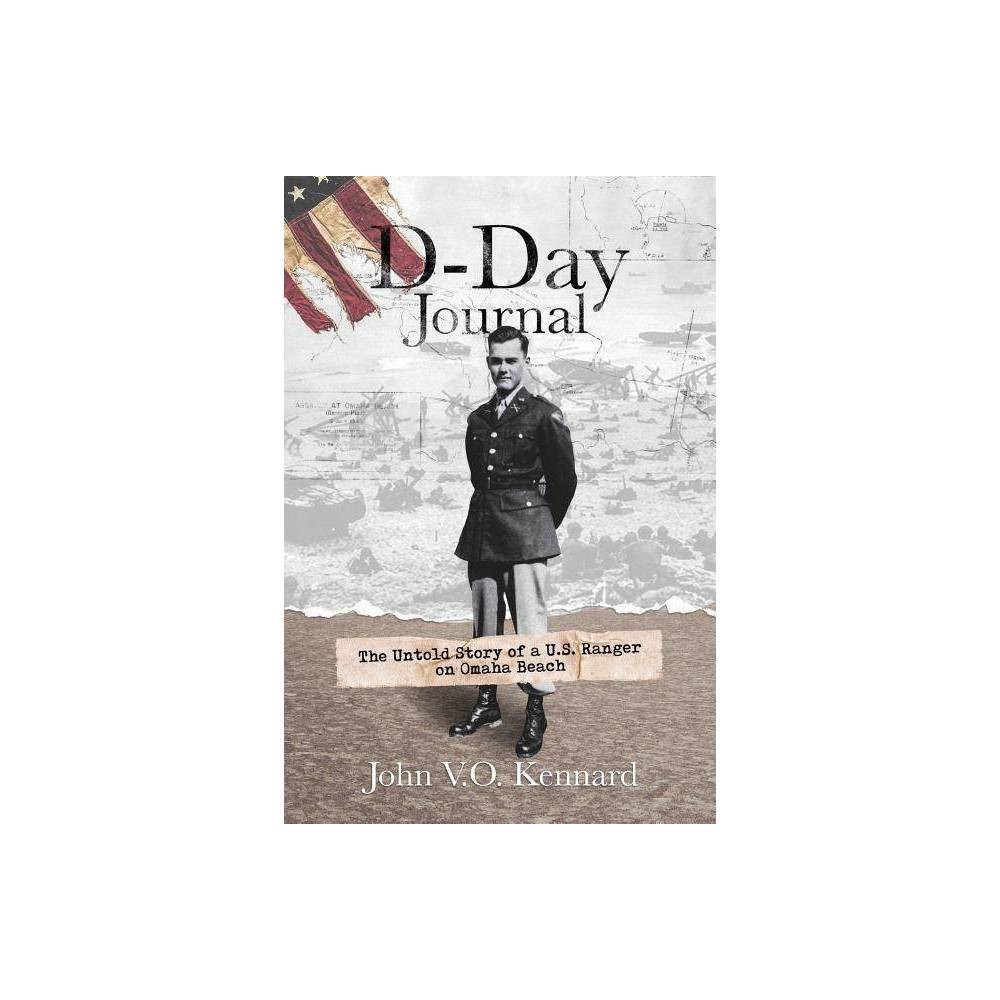 D Day Journal By John V O Kennard Paperback