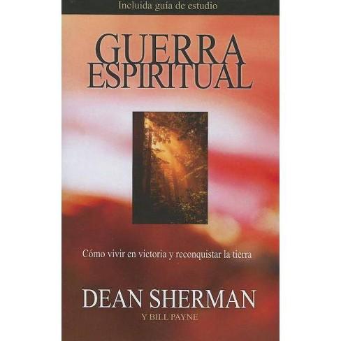 Guerra Espiritual - by  Dean Sherman & Bill Payne (Paperback) - image 1 of 1