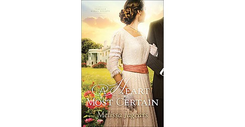 Heart Most Certain (Paperback) (Melissa Jagears) - image 1 of 1