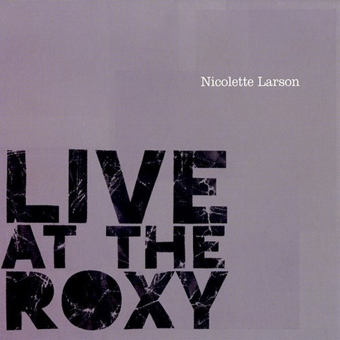 Nicolette larson - Live at the roxy (CD) - image 1 of 1