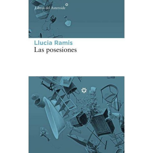 Las Posesiones - by  Llucia Ramis (Paperback) - image 1 of 1