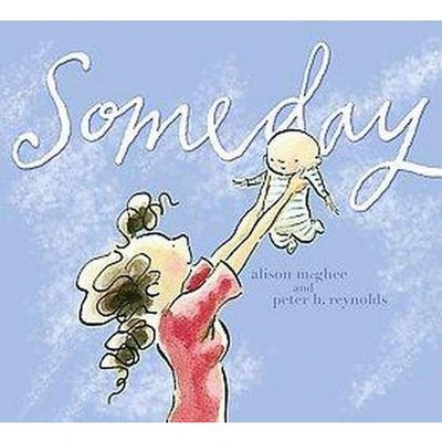 Someday (Hardcover)by Alison Mcghee