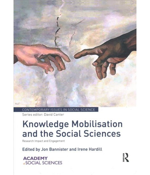 Knowledge Mobilisation and the Social Sciences : Research Impact and Engagement (Reprint) (Paperback) - image 1 of 1