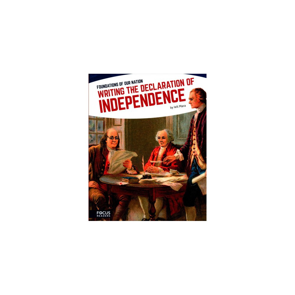 Foundations of Our Nation - by Will Mara & Clara MacCarald & Michael Regan & Tyler Omoth (Paperback)