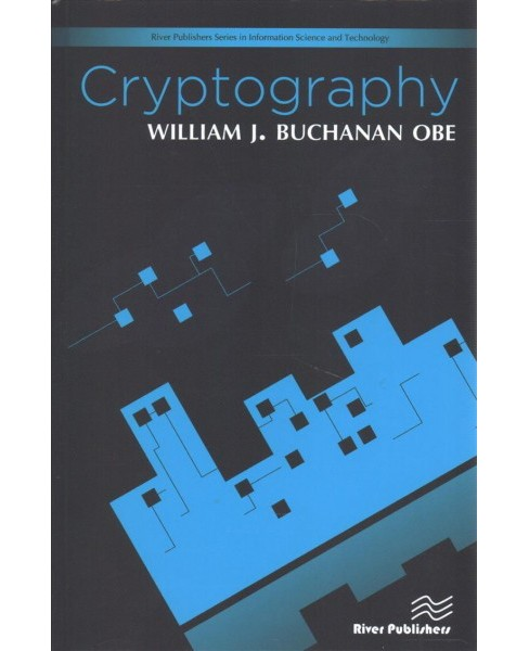 Cryptography -  by William J. Buchanan (Hardcover) - image 1 of 1