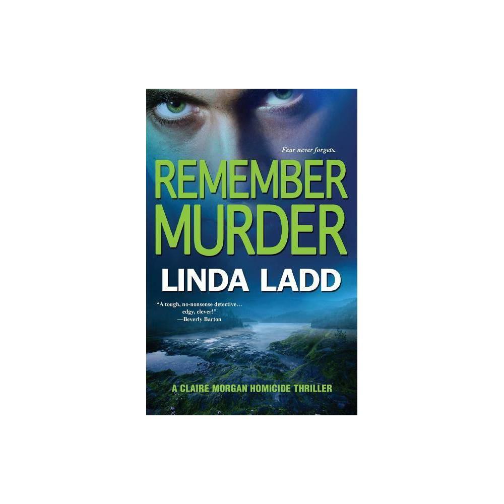 Remember Murder By Linda Ladd Paperback