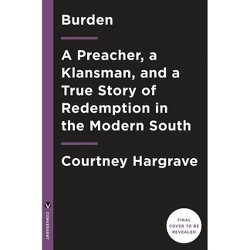 Burden (Movie Tie-In Edition) - by  Courtney Hargrave (Paperback)