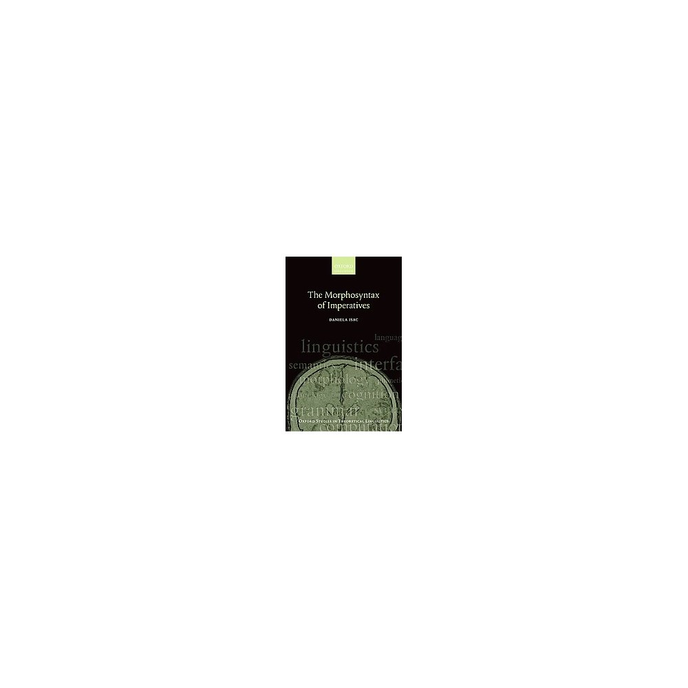 Morphosyntax of Imperatives (Paperback) (Daniela Isac)