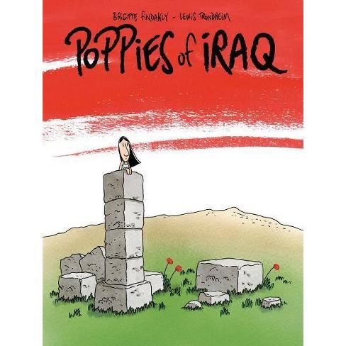 Poppies of Iraq - by  Brigitte Findakly & Lewis Trondheim (Hardcover) - image 1 of 1