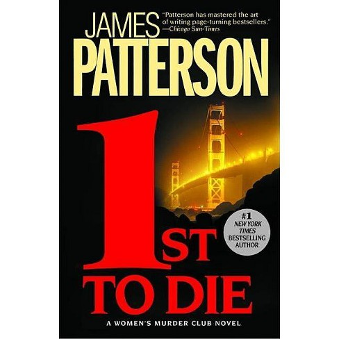 1st to Die ( The Women's Murder Club) (Paperback) by James Patterson - image 1 of 1