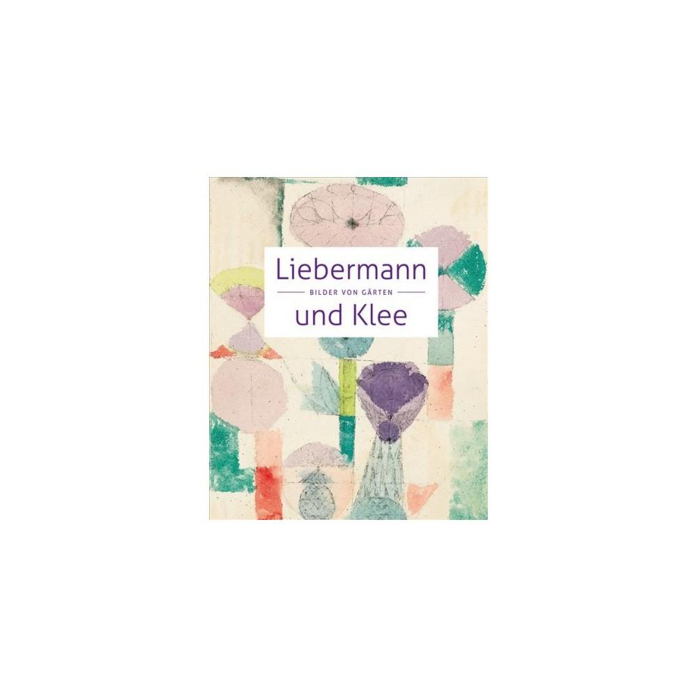 Liebermann Und Klee : Bilder Von Garten - 2 (Paperback)