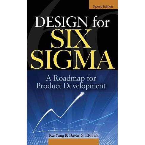 Design For Six Sigma 2 Edition By Kai Yang Basem S Ei Haik Hardcover Target