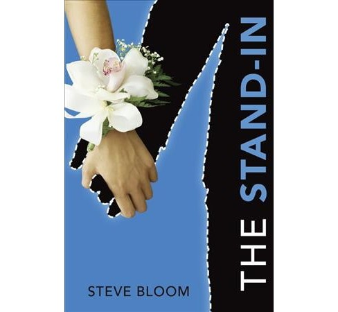 Stand-In -  Reprint by Steve Bloom (Paperback) - image 1 of 1