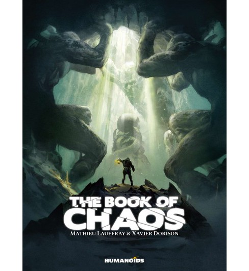 Book of Chaos : Oversized Edition (Deluxe) (Hardcover) (Xavier Dorison) - image 1 of 1