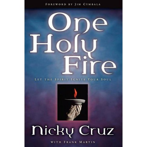 One Holy Fire - by  Cruz (Paperback) - image 1 of 1