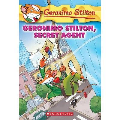 Geronimo Stilton #34: Geronimo Stilton, Secret Agent - (Paperback)